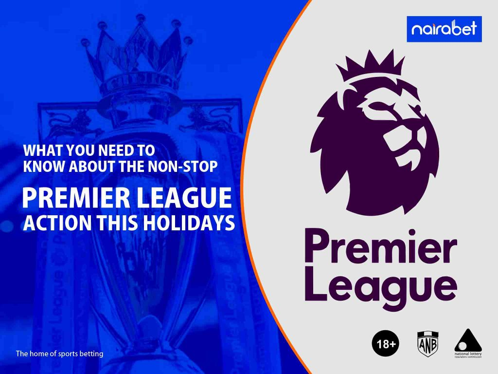 Premier league action this holodays