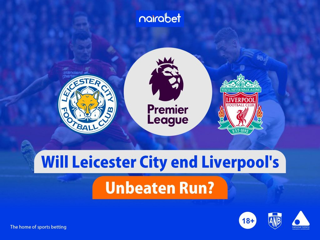 Leicester City end Liverpool's Unbeaten Run?