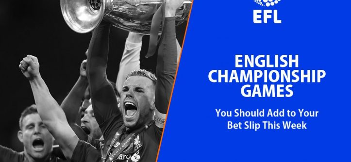 3 English Championship Games You Should Add to Your Bet Slip This Week