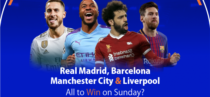 Real Madrid, Barcelona, Manchester City and Liverpool