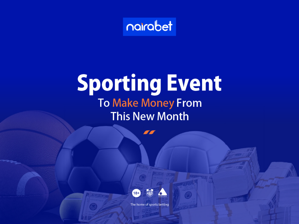 Sporting Event to Make Money From This New Month