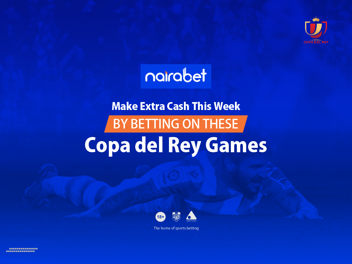 Betting on These Copa del Rey Games