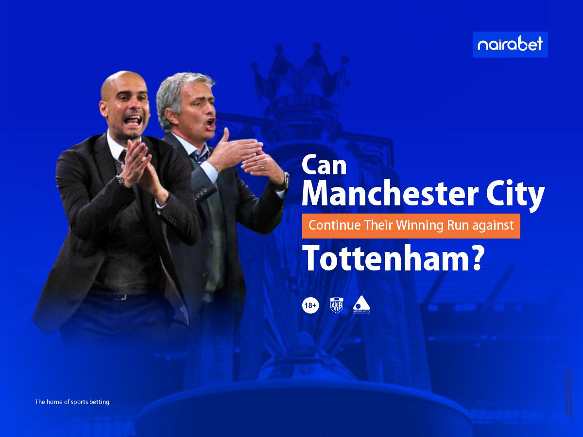 Manchester City Continue Their Winning Run Against Tottenham?