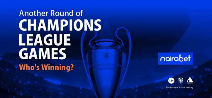 Another Round of Champions League Game