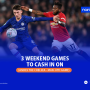 Weekend Games to Cash in on