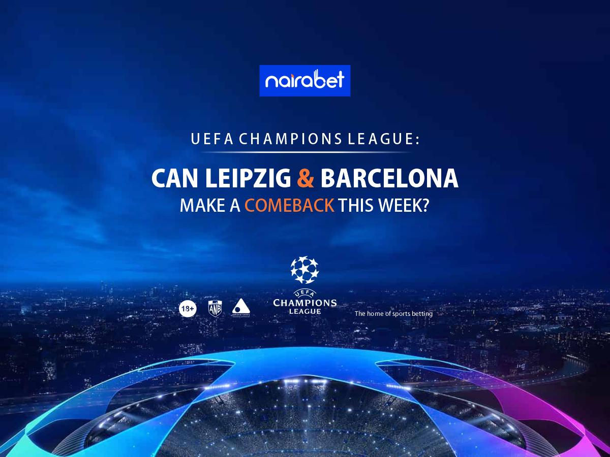 Can Leipzig and Barcelona Make a Comeback